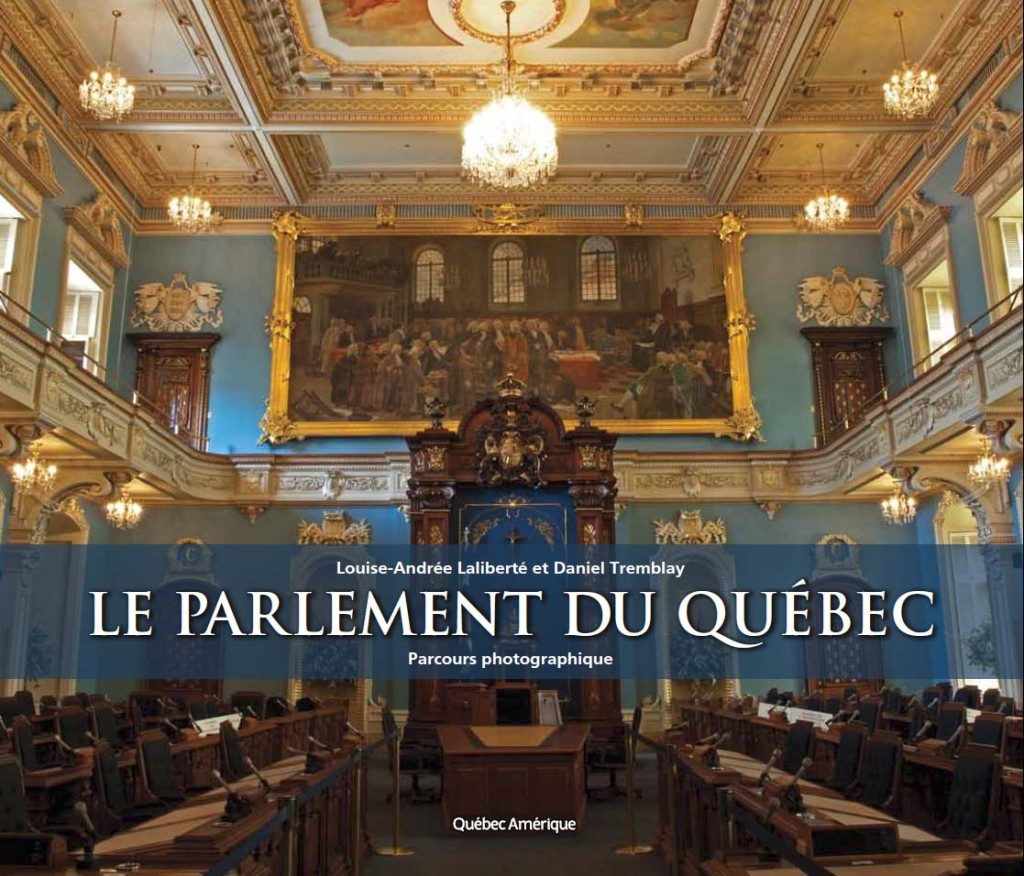 Le Parlement du Québec - Parcours photographique